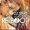 DJ Spike a.k.a. Kuribo / Re:Boot Vol.3 -R&B Freak Quick Edit- [MIX CD]