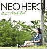 NEO HERO / Don't Think , Feel [CD] - レゲエシーンにニューヒーローが誕生!