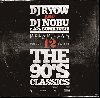 DJ RYOW&DJ NOBU a.k.a. BOMBRUSH! / DREAM TEAM MIXTAPE VOL.12 - THE 90'S CLASSICS[MIX CD]