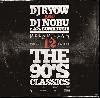 DJ RYOW&DJ NOBU a.k.a. BOMBRUSH! / DREAM TEAM MIXTAPE VOL.12 - THE 90'S CLASSICS[MIX CD]