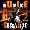 DJ DxIxE / Sucka Free [MIX CD] - 90's黄金期の輝きに満ちたお宝級ベイエリア・ボム!