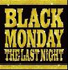 V.A. / BLACK MONDAY THE LAST NIGHT [MIX CD] - 伝説のライブ音源が遂に解禁!!