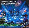【廃盤】【Abema Mix 出演中!】DJ Hal / Favorite Of Tokyo Club Freak 2010 [2MIX CD] - これぞクラブヒット!