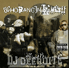 DJ Deequite / Who Bang In LA The Mix !! [MIX CD] - ウェッサイ・ファン必見!