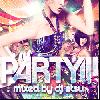 DJ ATSU / PARTY!!! Vol.5 [MIX CD][ATCD-172] - 今が旬の大ヒット曲満載・TOP40メドレー!!