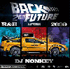 DJ NONKEY / BACK 2 DA FUTURE -R&B AFTER2000- [MIX CD] - 2000年以降のR&B MIX!!