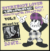 DJ SUU... / EVERYBODY LOVES THE SUNSHINE vol.2 [MIX CD] - シリーズ第2弾がドロップ!
