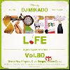 DJ 帝 (Mikado) / STREET L1FE vol.80 [MIX CD] - 本物Grooveの世界にご招待!!