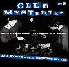 DJ KOCO a.k.a. SHIMOKITA / Club Mysteries Part.2 (45's Live Mix) [MIX CD]