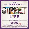 DJ 帝 (Mikado) / STREET L1FE vol.82 [MIX CD] - 幅広いリスナーを魅了する中毒性100%MIX!!