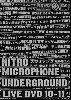 <img class='new_mark_img1' src='https://img.shop-pro.jp/img/new/icons20.gif' style='border:none;display:inline;margin:0px;padding:0px;width:auto;' />【50%OFF】NITRO MICROPHONE UNDERGROUND LIVE DVD 10-11 [DVD] - 最後のリリースとなるライヴ映像作品!!