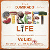 DJ 帝 (Mikado) / STREET L1FE vol.83 [MIX CD] - スーパーGROOVEの決定版!!