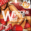 【Abema Mix 出演中!】DJ KEKKE / Welcome to the WEST -Best of Classic- [KEKCD-05][MIX CD] - 殿堂入り!