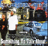SOUTHERN CIDES / SOMETHING TO TALK ABOUT [765481319815][DI1309][CD]