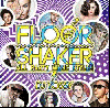 【特別価格】DJ Yossy / Floor Shaker -All Party Muzic Style!!- Vol.7 [MIX CD] - 逃してません今作も!!
