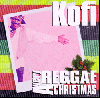 Kofi / Very Reggae Christmas [CD] - レゲエ+クリスマス!