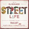 DJ 帝 (Mikado) / STREET L1FE vol.87 [MIX CD] - 隠れカッコイイ曲をGROOVYにギッシリパック!!