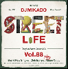 DJ 帝 (Mikado) / STREET L1FE vol.88 [MIX CD] - 黒音好きな方はマストチェック!!