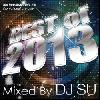 DJ SU / BEST of 2013 [MIX CD] - 2013年クラブシーン最前線60曲Mix!!!