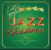 The JAZZ Christmas [CD] - ジャズ好きにおくるクリスマスアルバム!