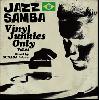 Tatsuo Sunaga / JAZZ SAMBA 〜Vinyl Junkies Only Vol.2〜 [MIX CD]