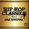 【廃盤】DJ SWING / HIP HOP CLASSICS VOL.2 [MIX CD] - HIP HOP黄金期90'sCLASSICS満載! 40曲収録!