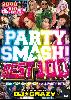 【廃盤】DJ★CRAZY / PARTY SMASH BEST 100 [2MIX DVD] - ブチ上げPARTY200%保証! ガチでアガれる!