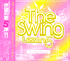 【売り切れ次第廃盤】DJ Yoshifumi / The Swing Lesson 5 [MIX CD]