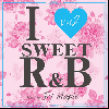 DJ MAPLE / I LOVE SWEET R&B Vol.2 [MIX CD] - 甘くてSWEETな極上MIX!!