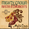 MIGHTY CROWN / MIGHTY CROWN meets RASTA MOVEMENT -CROWN DUB MIX- [MIX CD]