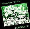 Schooly D / Saturday Night! (2CD DELUXE) - 1987 [FTGHH003][DI1407][2CD]