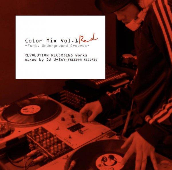 DJ U-Say / Color Mix Vol.1 RED -Funk, Underground Grooves- REVOLUTION RECORDING Works (Mix CD)