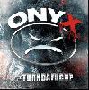 ONYX / #TURNDAFUCUP [DI1407][CD] - 永久不滅のヒップホップ・アンセム多数!!