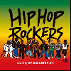 SPIN MASTER A-1 / HIP HOP ROCKERS [MIX CD] - HIPHOP HEADSへの夏MIXがここに完成!