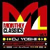 DJ YOSHII / HIPHOP CLASSICS #1 [2MIX CD] - ゆるーく聴けるウエッサイ&レゲエ!