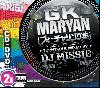 DJ Missie / G.K.MARYAN フィーチャリング集 (初回限定盤DVD付) [MIX CD]