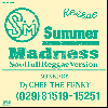 DJ CHEF THE FUNKY / SUMMER MADNESS -Soulful Reggae Version- [MIX CD]
