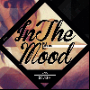 DJ GARNET / IN THE MOOD Vol.8 [MIX CD] - R&Bスロージャムオンリー「IN THE MOOD」新作!!