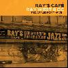 RAY WEST & O.C. / RAY'S CAFÉ [DI1409][CD] - タイムレスに聴けるグッド・アルバム!