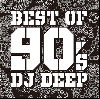 DJ DEEP / BEST 90's MIX [MIX CD] - 最新作3枚同時リリース!!