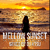 DJ ATSU / Mellow Sunset -So Sweet R&B and Reggae Mix- [ATCD-200][MIX CD]