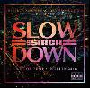 DJ SIRCH / SLOW DOWN [MIX CD] - 新譜、クラシックを織り交ぜた超一級品メロウ・ミックス!!
