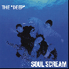 SOUL SCREAM / THE DEEP [27NL007DLP][DI1412][2LP] - 歴史的名盤!!