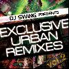 【廃盤】DJ Swing / Exclusive Urban Remixes Vol.2 [CD Album][Dead Stock] - DJ的リミックスアルバム!