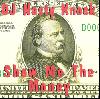 DJ Nasty Knock / Show Me The Money [CD] - 10曲目のようなメローウエッサイのような楽曲も!