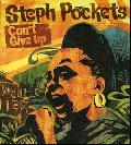 Steph Pockets / Can't Give Up [CD] - 父親譲り(?)の音楽センスで見事なライミングを聴かせる!!