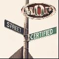 M.O.P. / STREET CERTIFIED [NSD165CD][DI1412][CD] - ハードコア極まる男の1枚!!