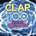 DJ Shandy / CLAP [Dead Stock][MIX CD] - 極上のオールジャンル100曲オシャレMEGA MIX!