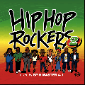 SPIN MASTER A-1 / HIPHOP ROCKERS PART2 [MIX CD] - HIPHOP ROCKERSの続編が登場!