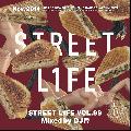DJ 帝 (Mikado) / STREET L1FE vol.99 [MIX CD] - 不朽のHipHopクラシックスを絡めた遊び心満載の流れ!